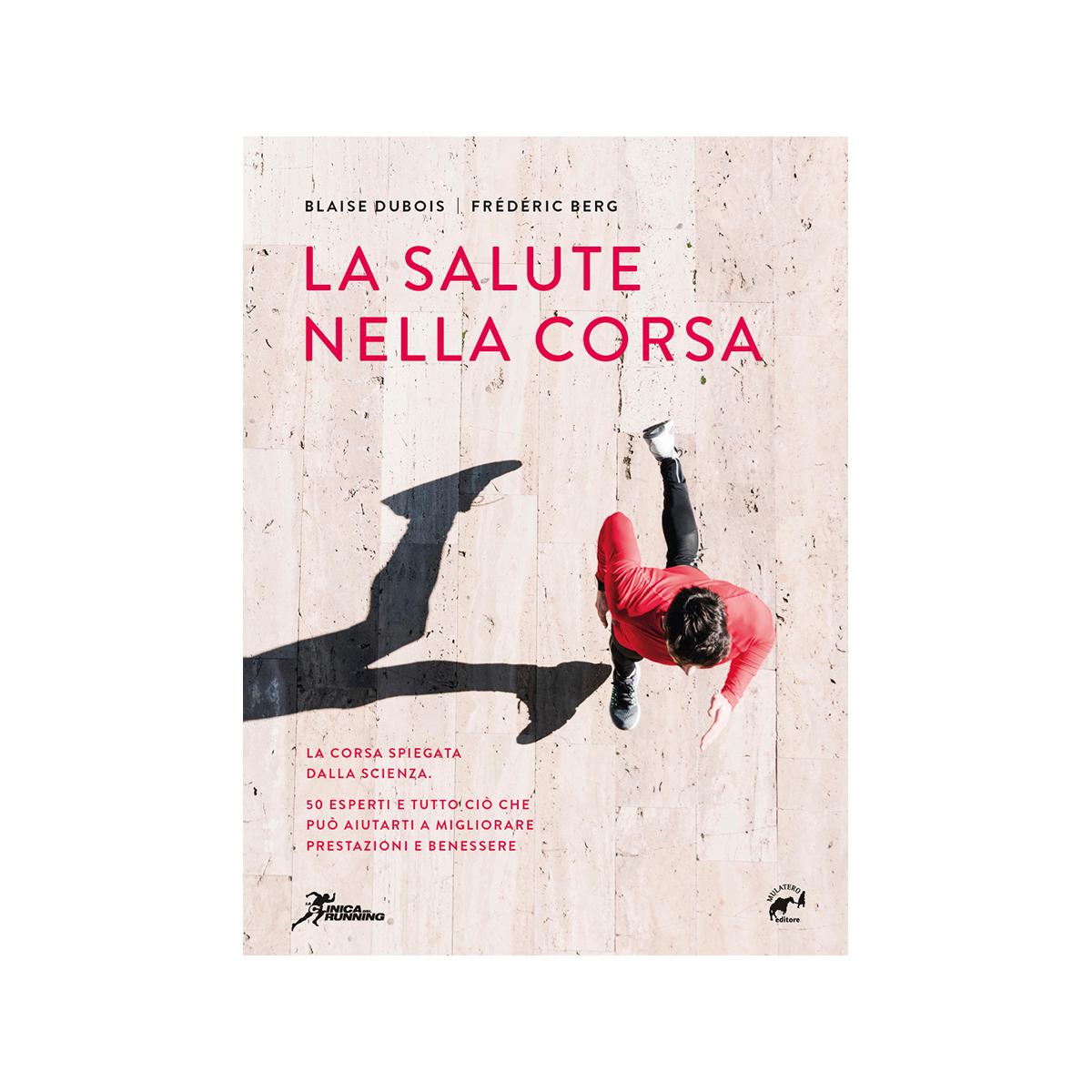La Salute Nella Corsa Traduzione Italiana Di La Clinique Du Coureur